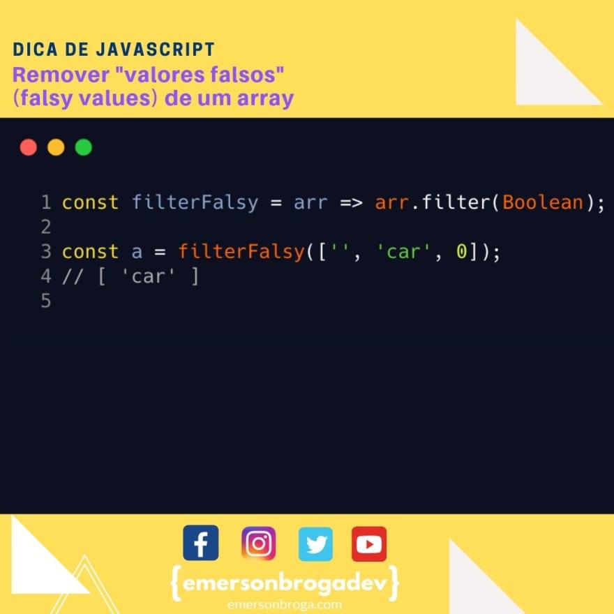 """Remover """"valores falsos"""" (falsy values) de um array"""