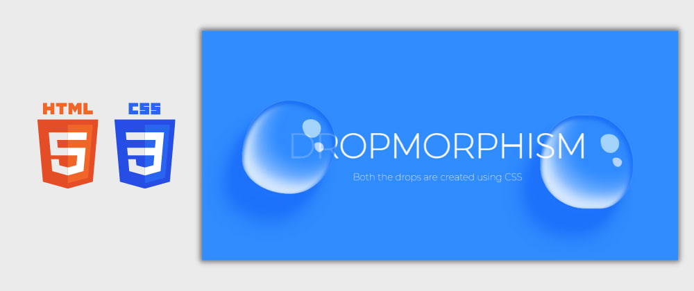 Cover image for Day 9/30 : Dropmorphism using HTML and CSS