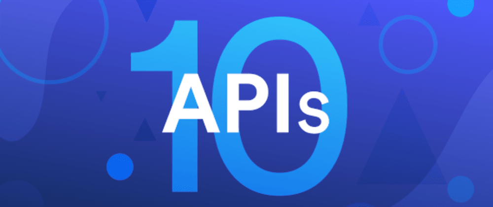 Cover image for Extending JAMstack: 10 APIs and Tools to check out in 2020