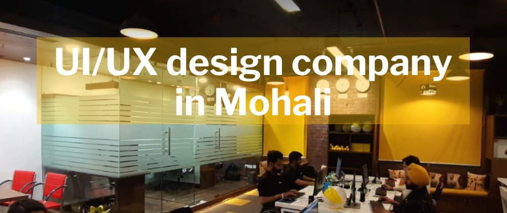Cover image for UX design company in Mohali, India