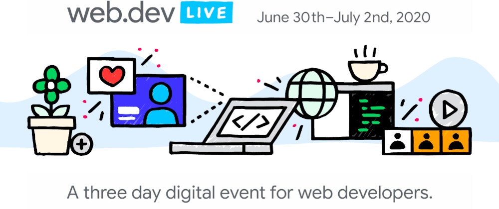 Cover image for Announcing web.dev LIVE: A three day digital event
