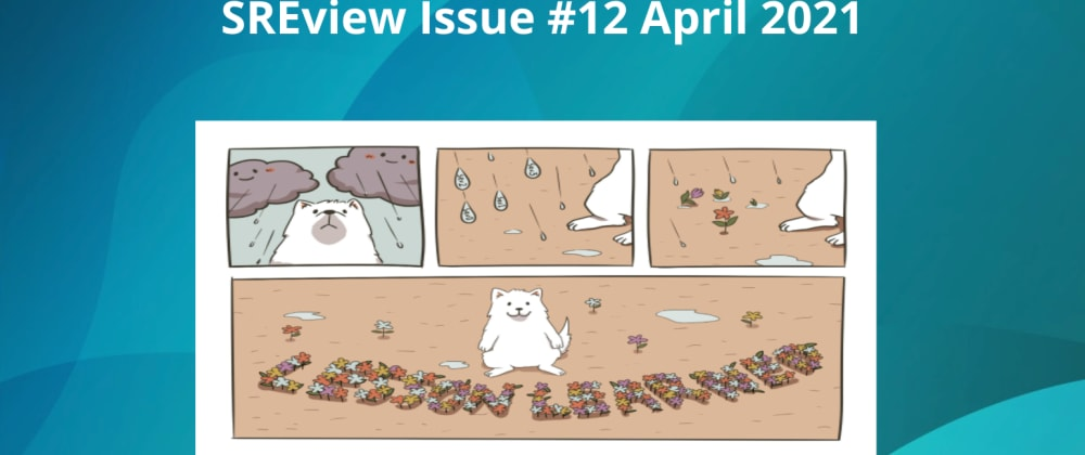 Cover image for SREview Issue #12 April 2021