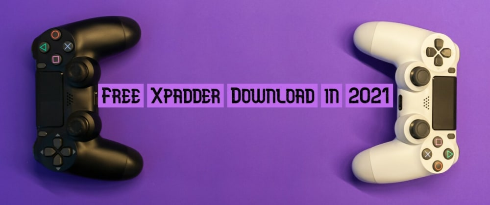 Cover image for Free Xpadder Download in 2021