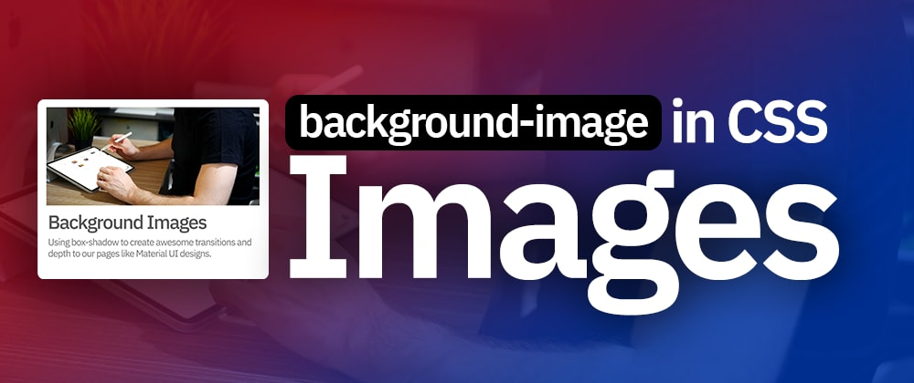 Cover image for Tutorial on CSS Background Image Hovers & Transitions