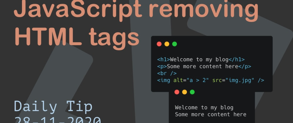 Cover image for JavaScript removing HTML tags