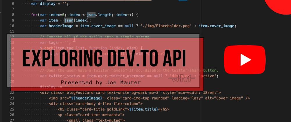 Cover image for Exploring DEV.to API