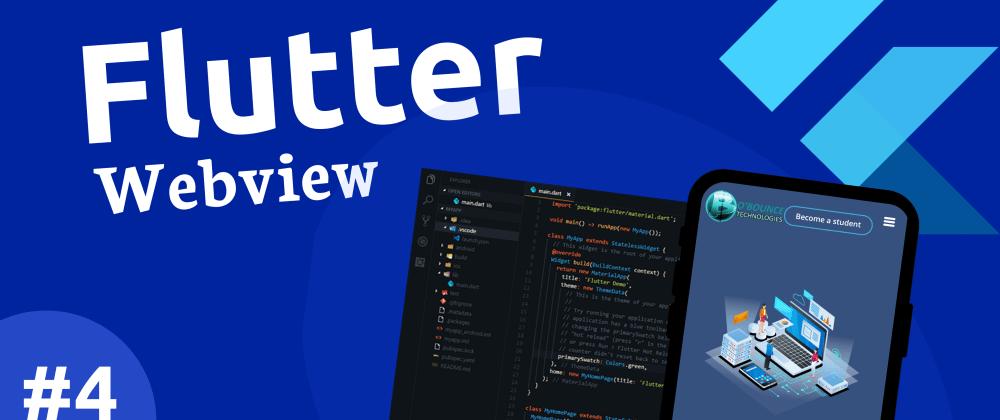 Cover image for FLUTTER WEBVIEW TUTORIAL #4 - Convert a website to an app using flutter.