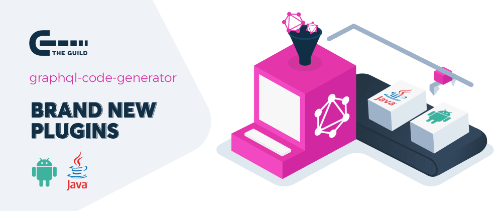 Cover image for GraphQL Codegen adds new Apollo-Android and Java plugins