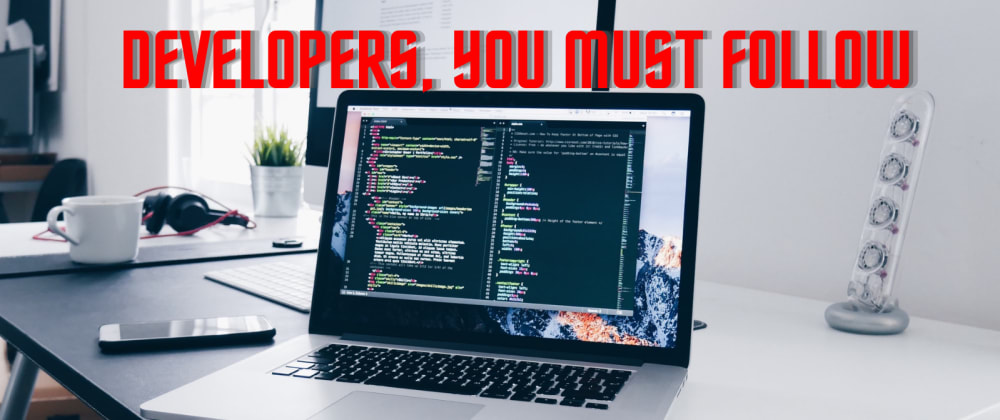 Cover image for 10 Developers You Must Follow To Improve