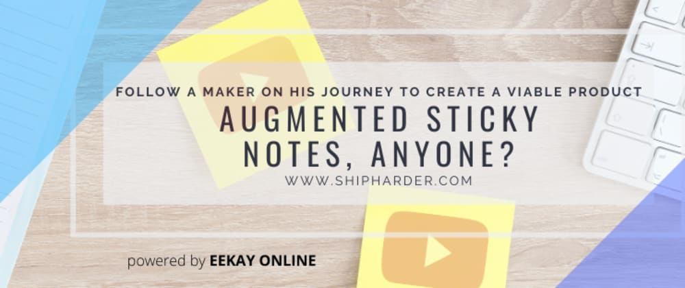 Cover image for Augmented Sticky Notes, Anyone?
