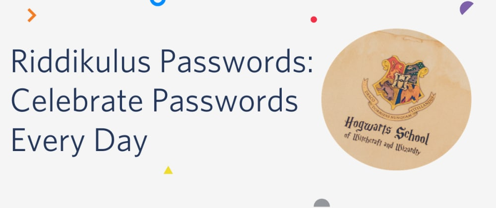 Cover image for Riddikulus Passwords: Celebrate Passwords Every Day