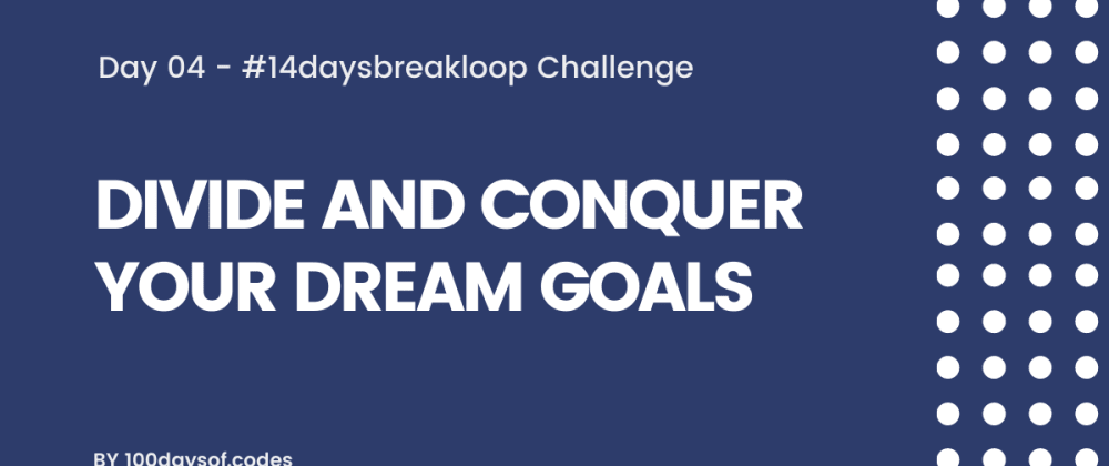Cover image for Divide and conquer your dream goals