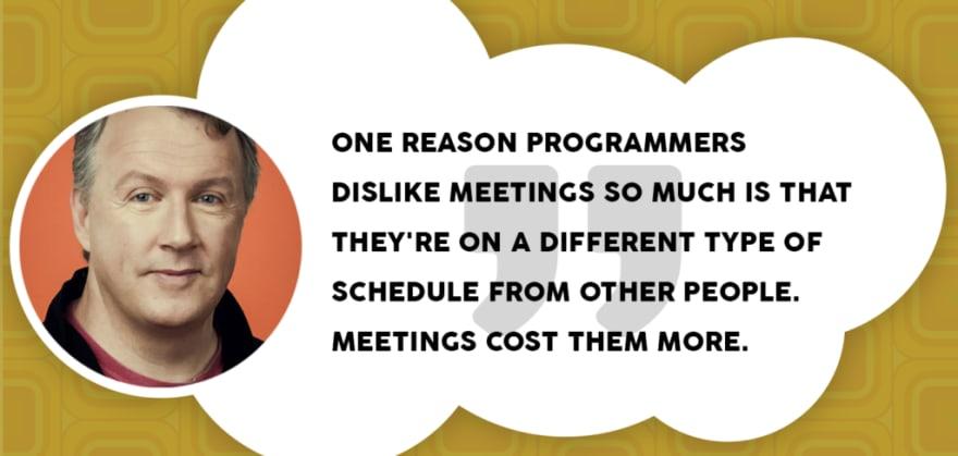Programmers dislike meetings