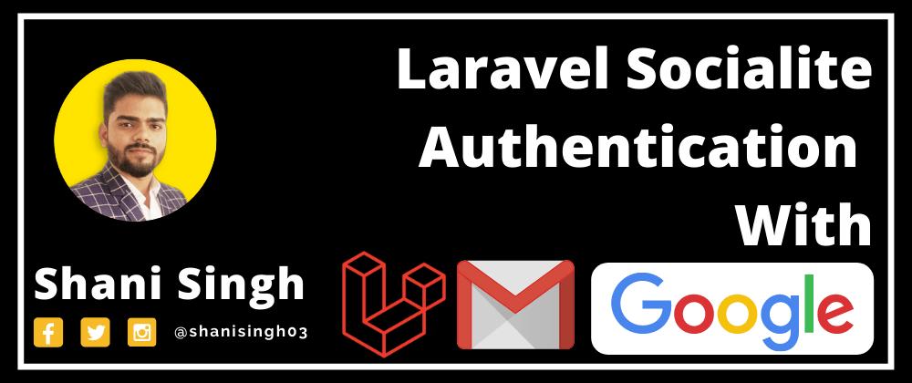 Cover image for Laravel 8 Login Using Google