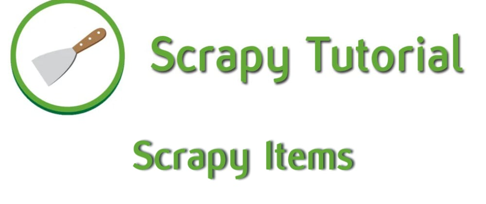 Cover image for How to use Scrapy Items - 05 - Python Scrapy tutorial for beginners