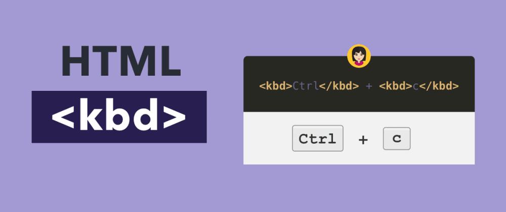 Cover image for HTML `<kbd>` Tag</kbd>