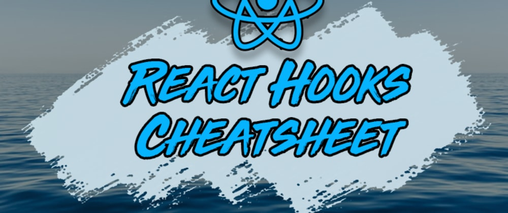 Cover Image for React Hooks Cheatsheet: The 7 Hooks You Need To Know