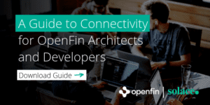 OpenFin-Connectivity