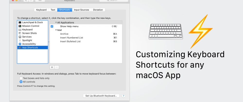 Cover image for Customizing Keyboard Shortcuts for any macOS App