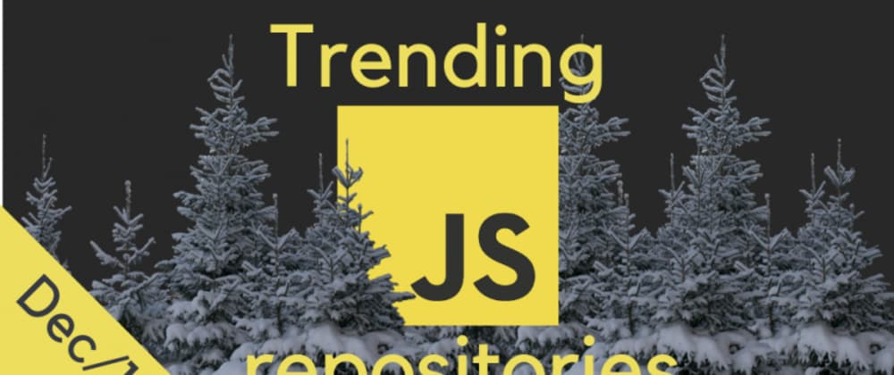 32 monthly most popular JavaScript open source projects on GitHub