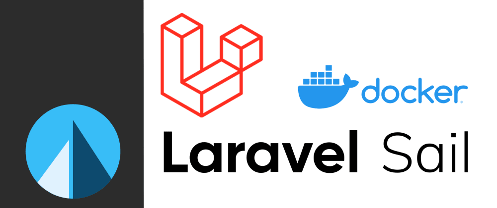 Cover image for Create your first Laravel Project on Docker using Laravel Sail
