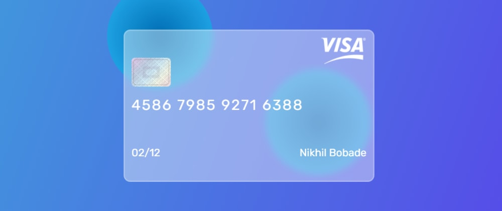 Cover image for Glassmorphism Credit Card With HTML & CSS