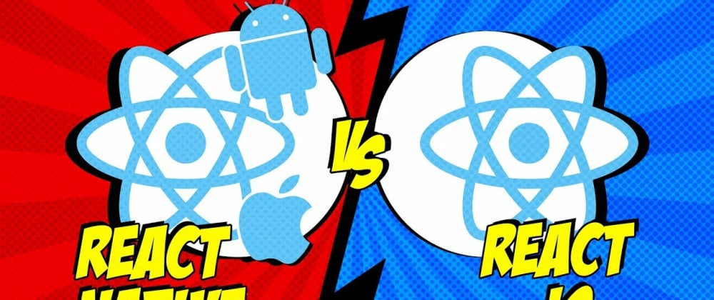 Cover image for React Native vs React Js!