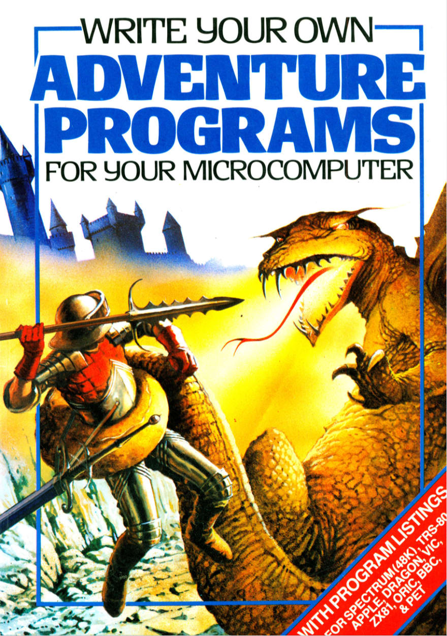 Write Your Own Adventure Programs for your Microcomputer