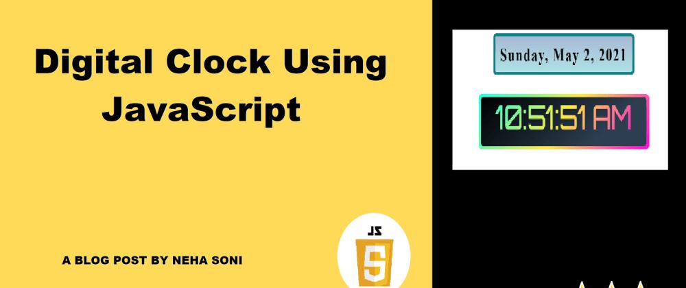 Cover image for Digital Clock using JavaScript