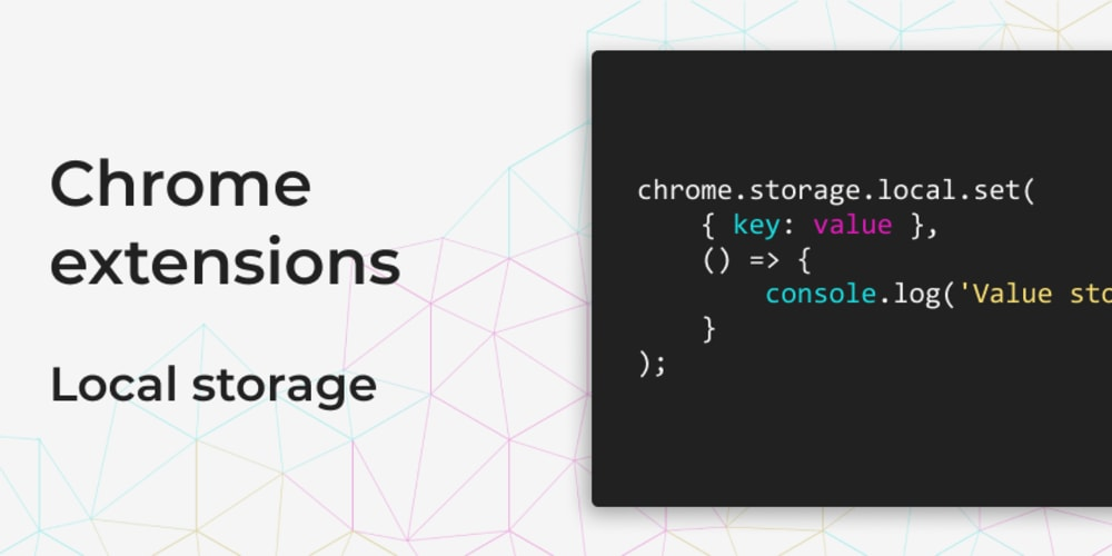 Chrome extensions: Local storage