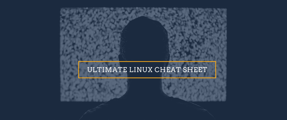 Cover image for Ultimate Linux Cheat sheet 🚀🚀