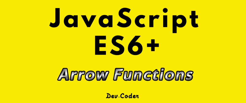 Cover image for JavaScript Arrow Functions