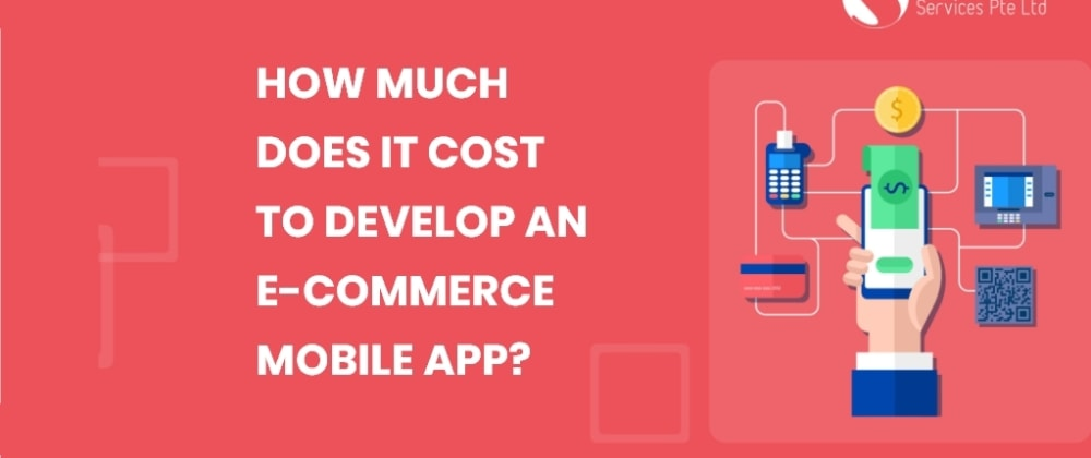 Cover image for How Much Does it Cost to Develop an E-commerce Mobile App?