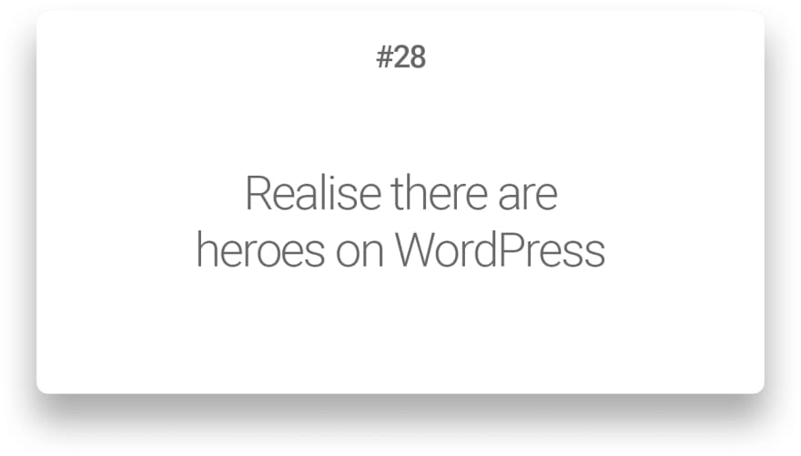 Realise there are heroes on WordPress