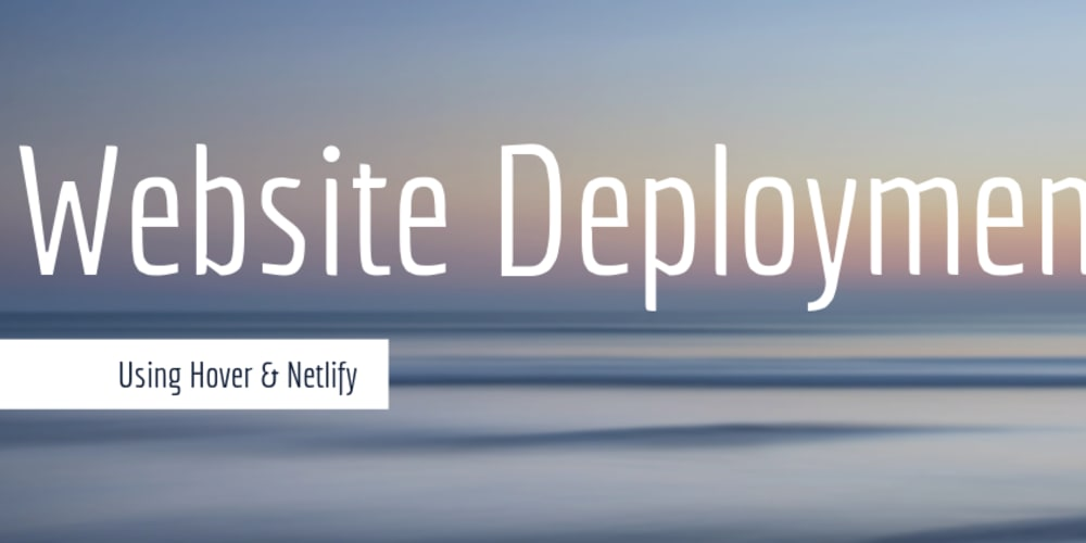 Website Deployment with Hover & Netlify - DEV Community