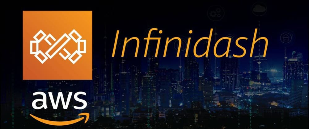 Cover image for What is AWS Infinidash?