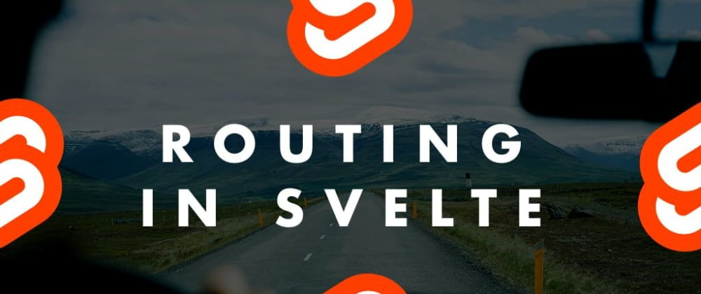 Cover image for Svelte Routing with Page.js