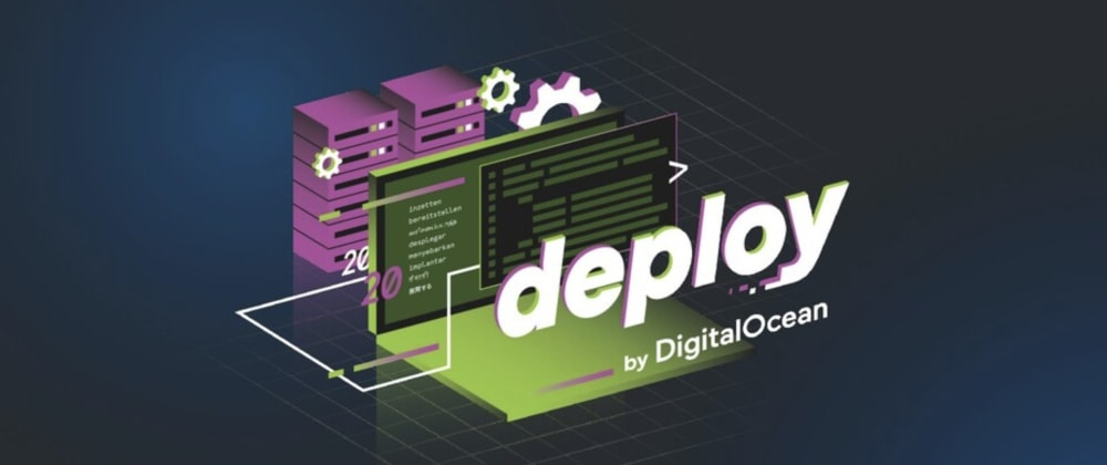Cover image for DigitalOcean App Platform talks at the deploy conference