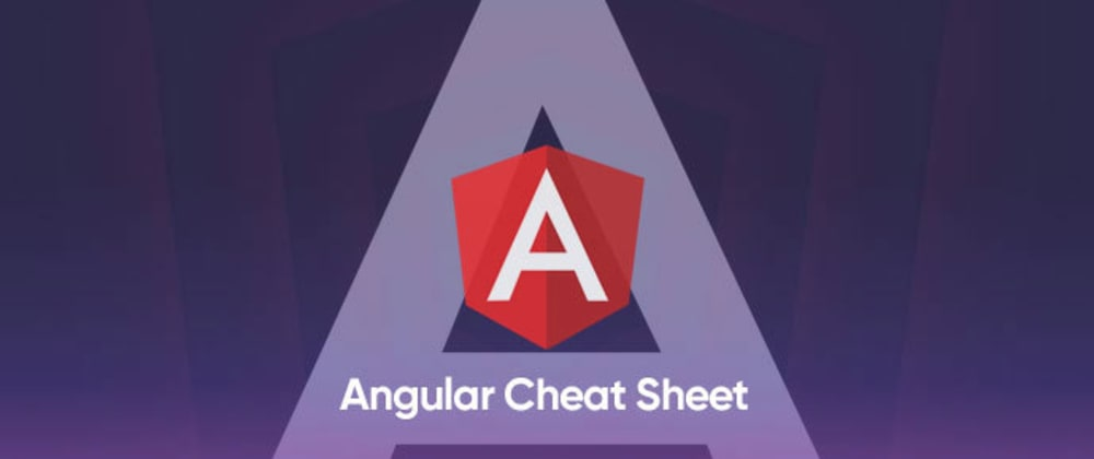 Cover image for Angular Cheat Sheet