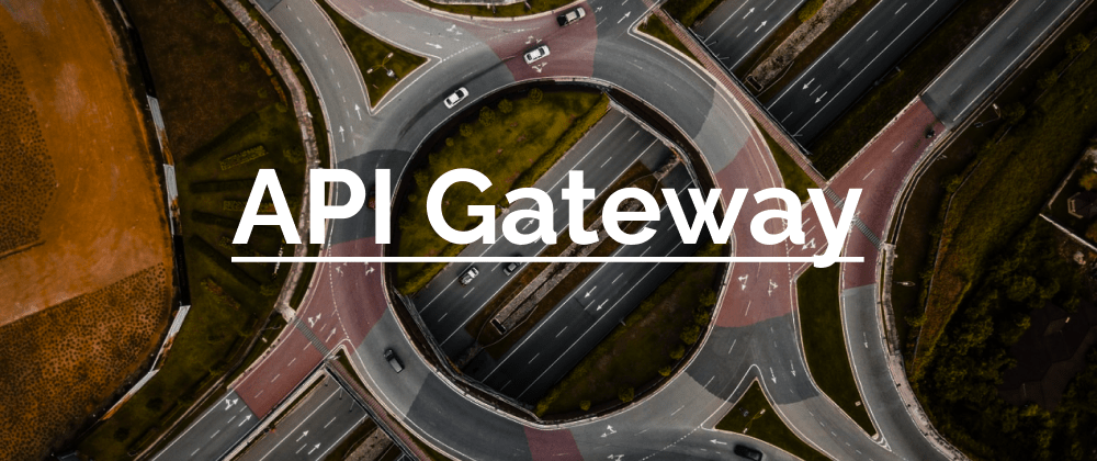 Cover image for Intro to API Gateway