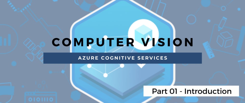 Cover image for Azure Computer vision - Introduction