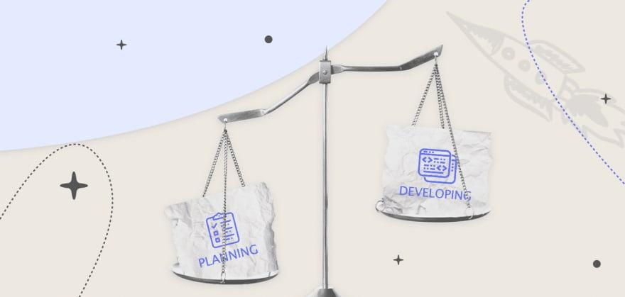 planning vs developing