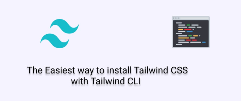 Cover image for The Easiest way to install Tailwind CSS