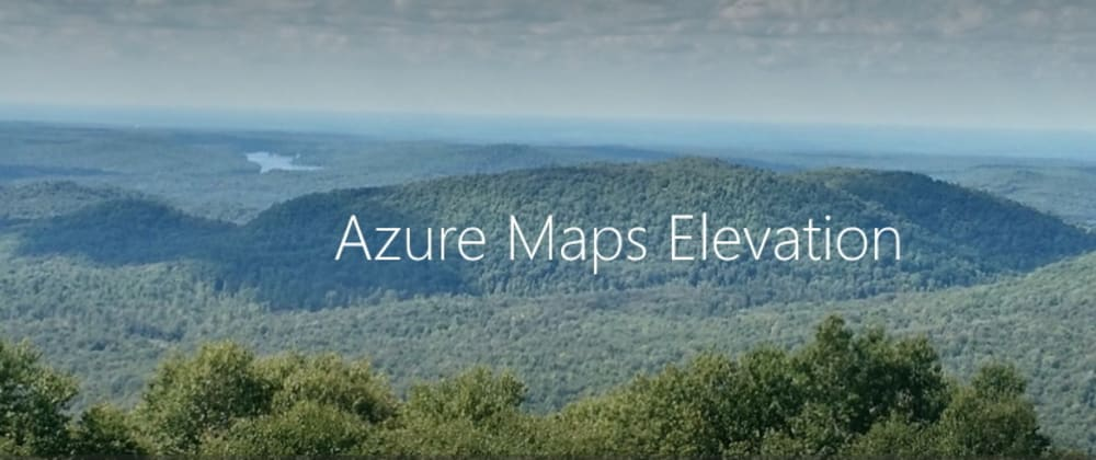 Cover image for Do I get wet feet? Draw a flood map using Azure Maps Elevation API