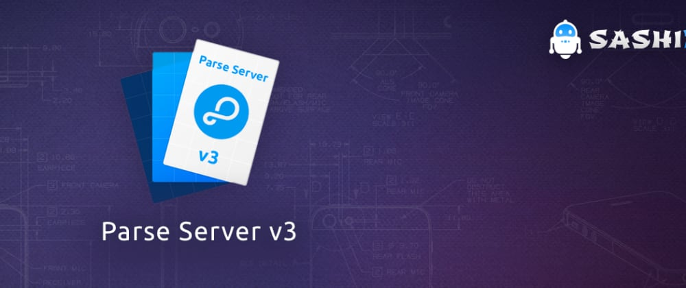 Cover image for What's new in the Era of Parse Server v3