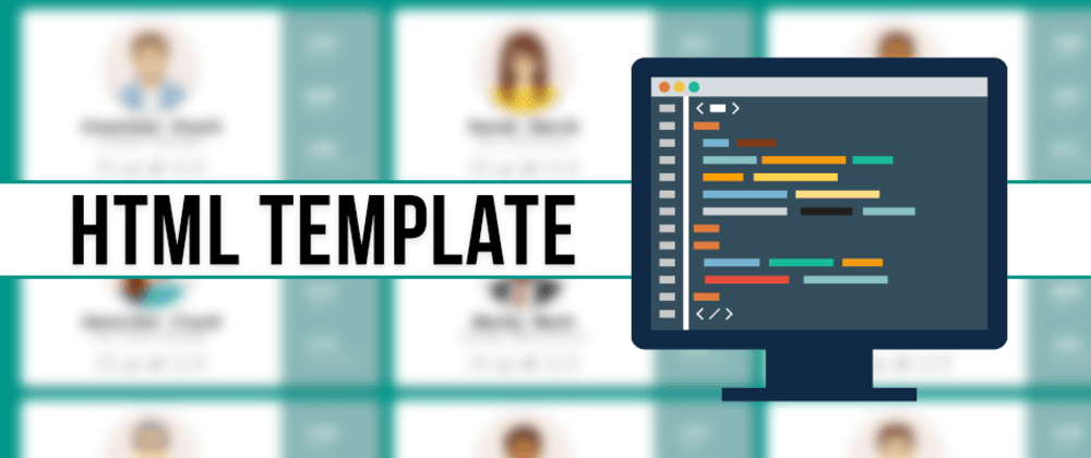 Cover image for HTML Template Tag in Vanilla JavaScript and Vue