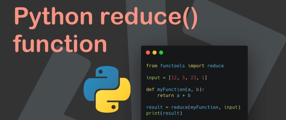 Cover image for Python reduce() function