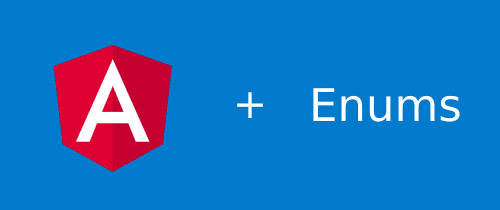 Cover image for Working with Enums in Angular components