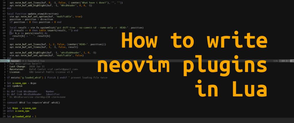 Cover image for How to write neovim plugins in Lua