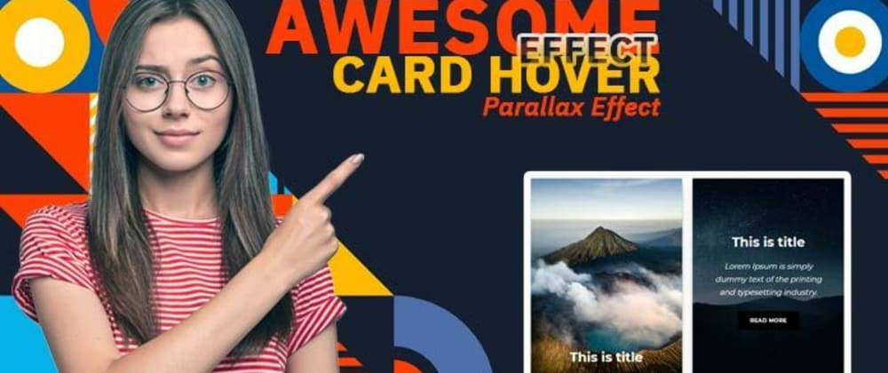 Cover image for Awesome CSS Card Hover Effects